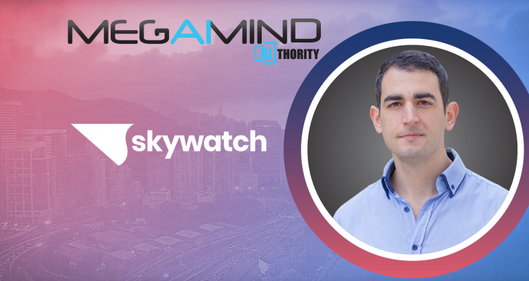 Interview with Tomer Kashi, Co-founder & CEO, SkyWatch