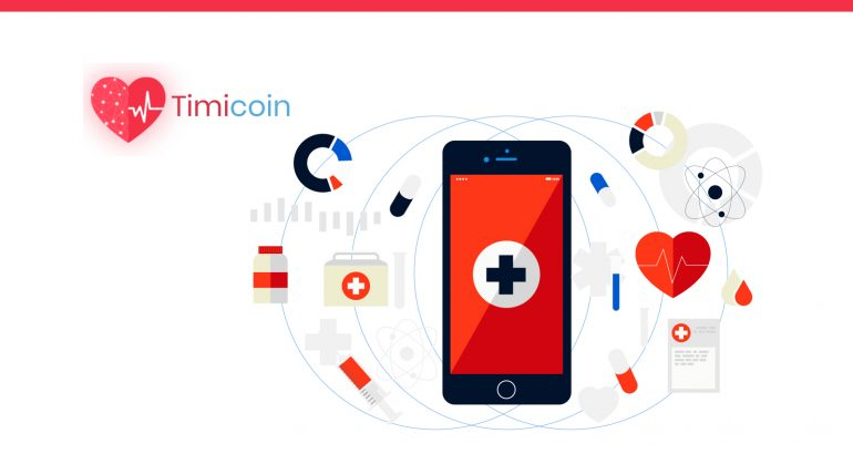 Timicoin, First Mobile Platform to Deploy Blockchain Technology to Store Medical Records