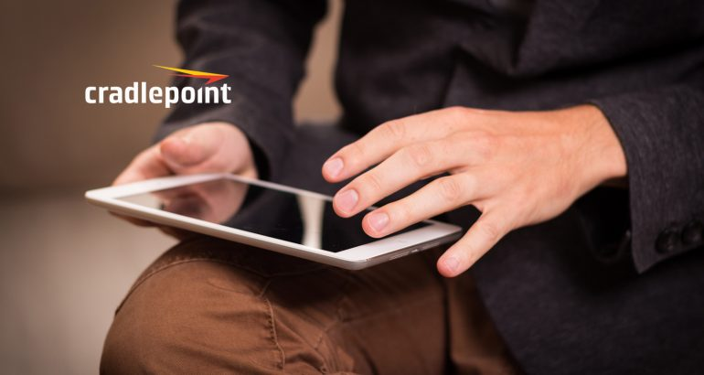 Cradlepoint LTE Network Solutions Certified FirstNet Ready™ — Delivering Secure and Resilient Branch, Mobile, And IoT Connectivity to First Responder Organizations