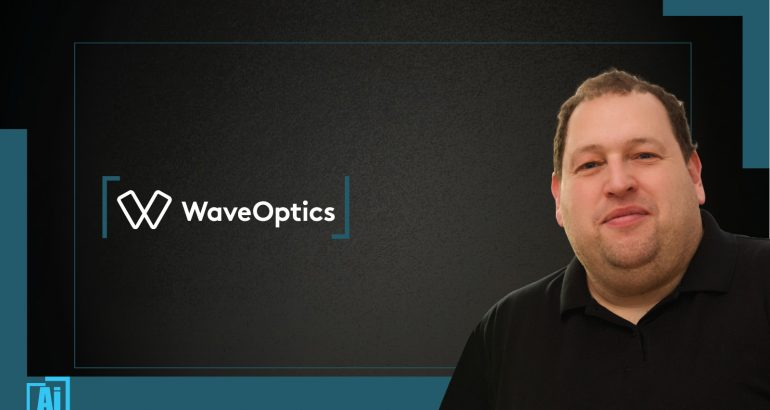 Interview with David Hayes, CEO at Wave Optics