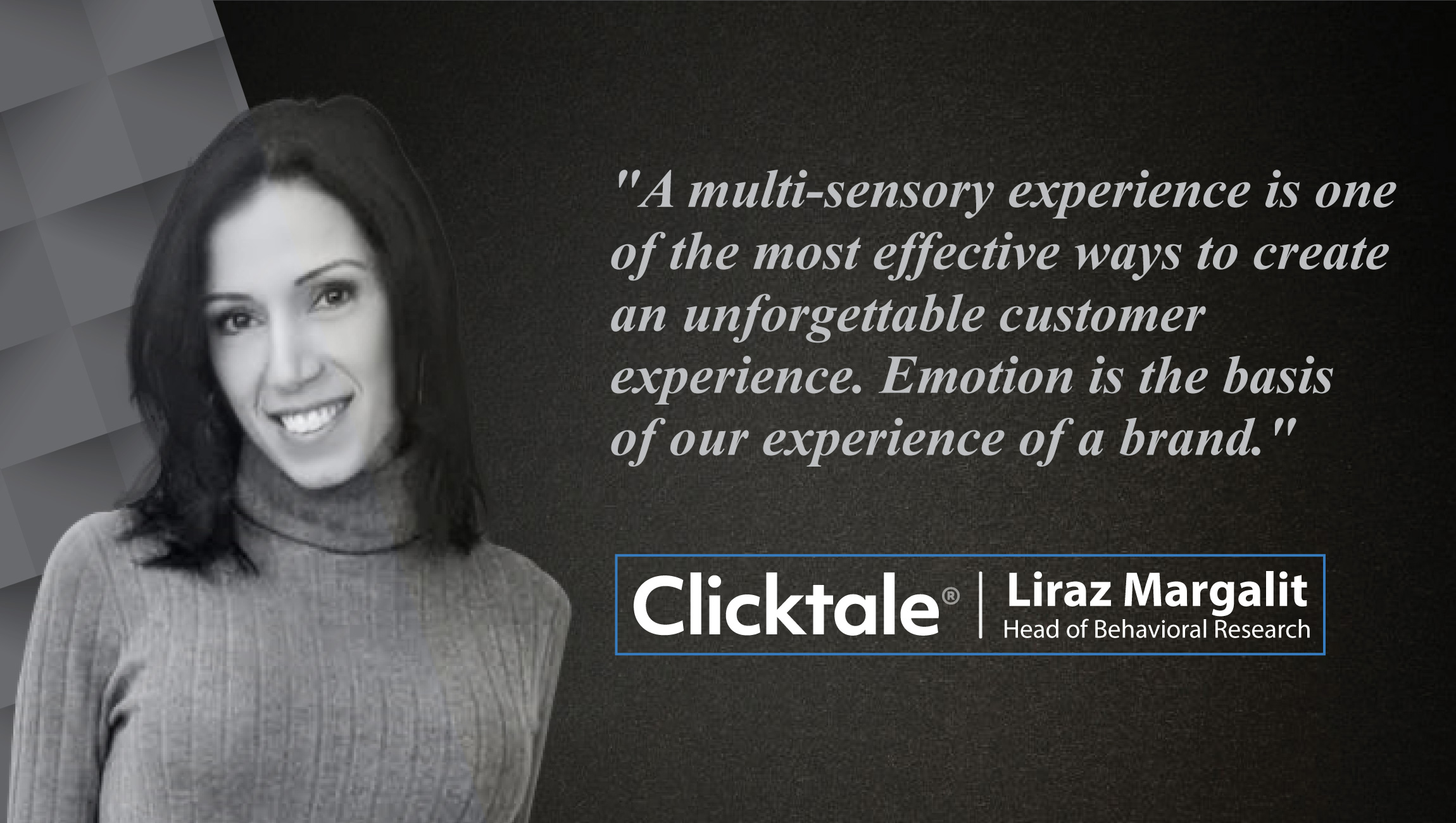 Interview with Dr. Liraz Margalit, Head of Behavioral Research at Clicktale