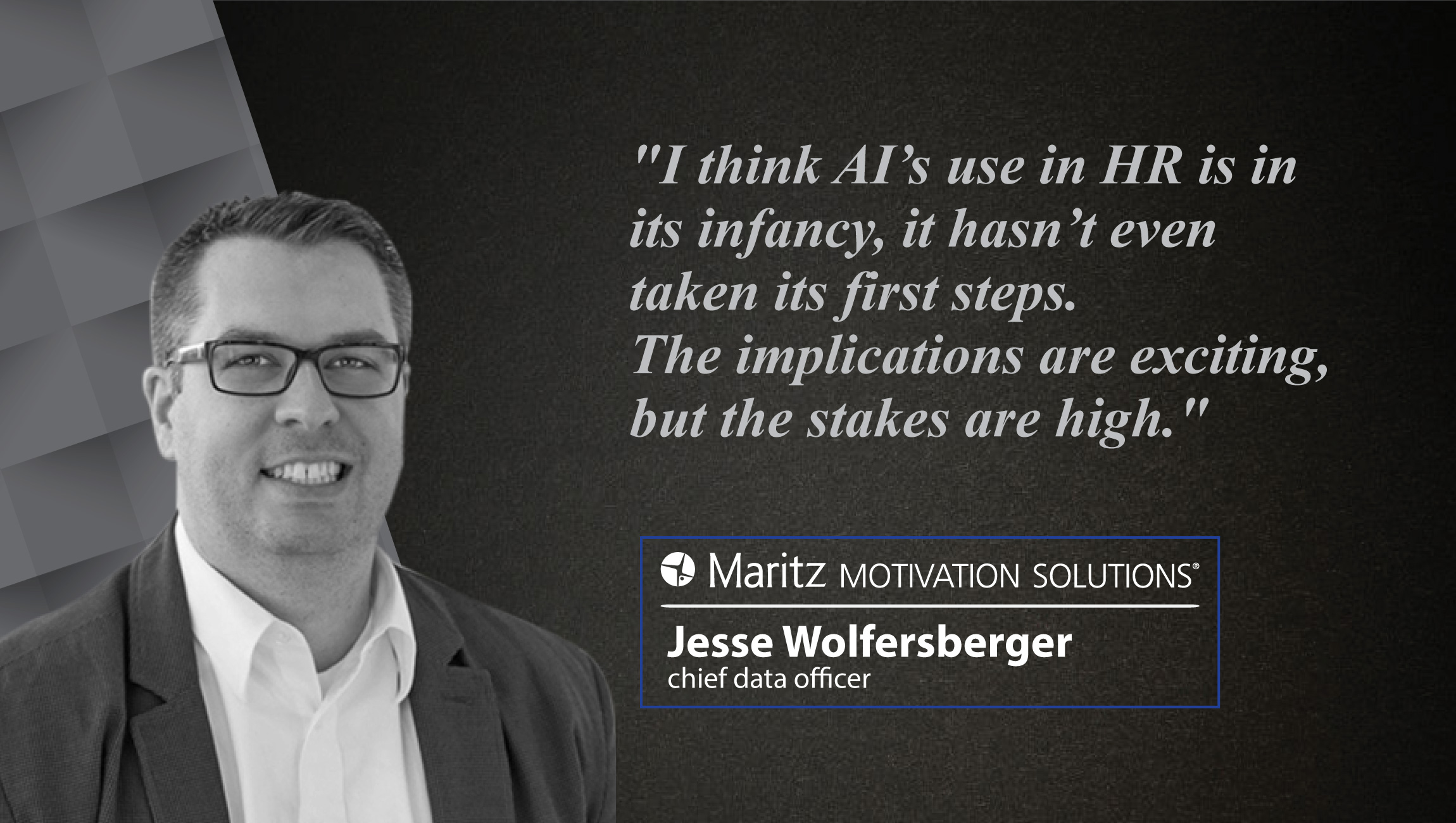 Interview with Jesse Wolfersberger, Chief Data Officer at Maritz Motivation Solutions_CUE-CARD
