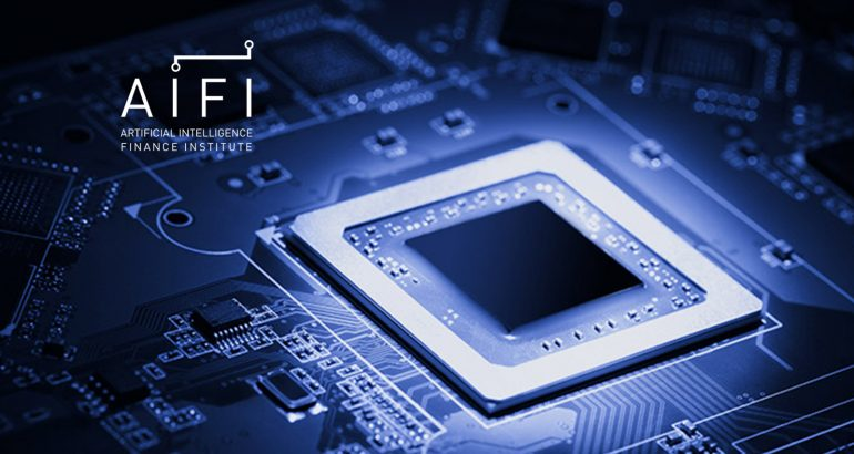 Artificial Intelligence Finance Institute (AIFI) Founded to Educate Investment Managers on Cutting Edge Artificial Intelligence and Machine Learning Theories and Tools