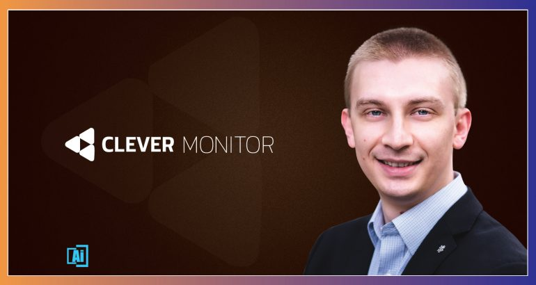 AiThority Interview With Lukas Hakos, co-founder of Clever Monitor