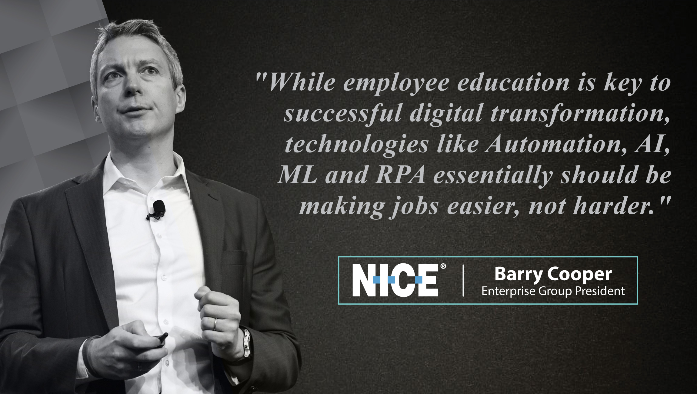 AiThority Interview Series with Barry Cooper, President at NICE Enterprise Product Group_cue card