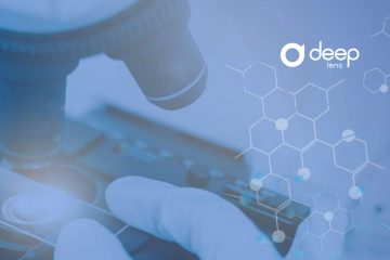 Deep Lens Closes $14 Million Series a Financing to Further Advance Digital AI Pathology Platform for Clinical Trial Recruitment