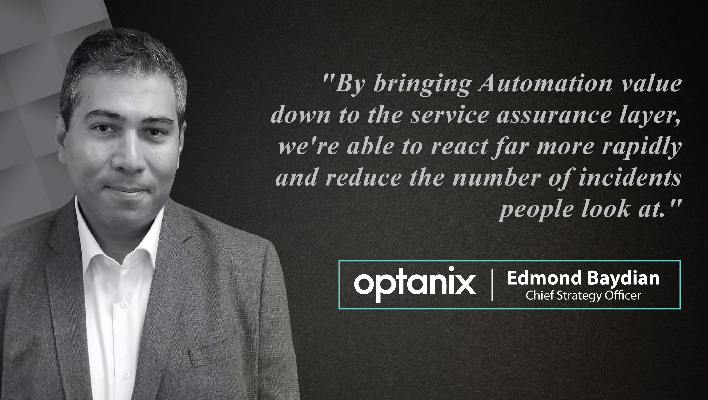 AiThority Interview Series with Edmond Baydian, Chief Strategy Officer at Optanix