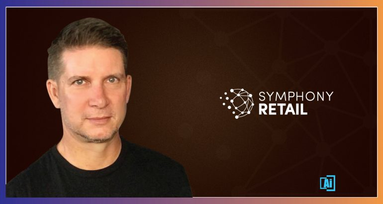 """AiThority Interview Series with Steven Hornyak, """"President,"""" Symphony RetailAI, CPG Solutions"""