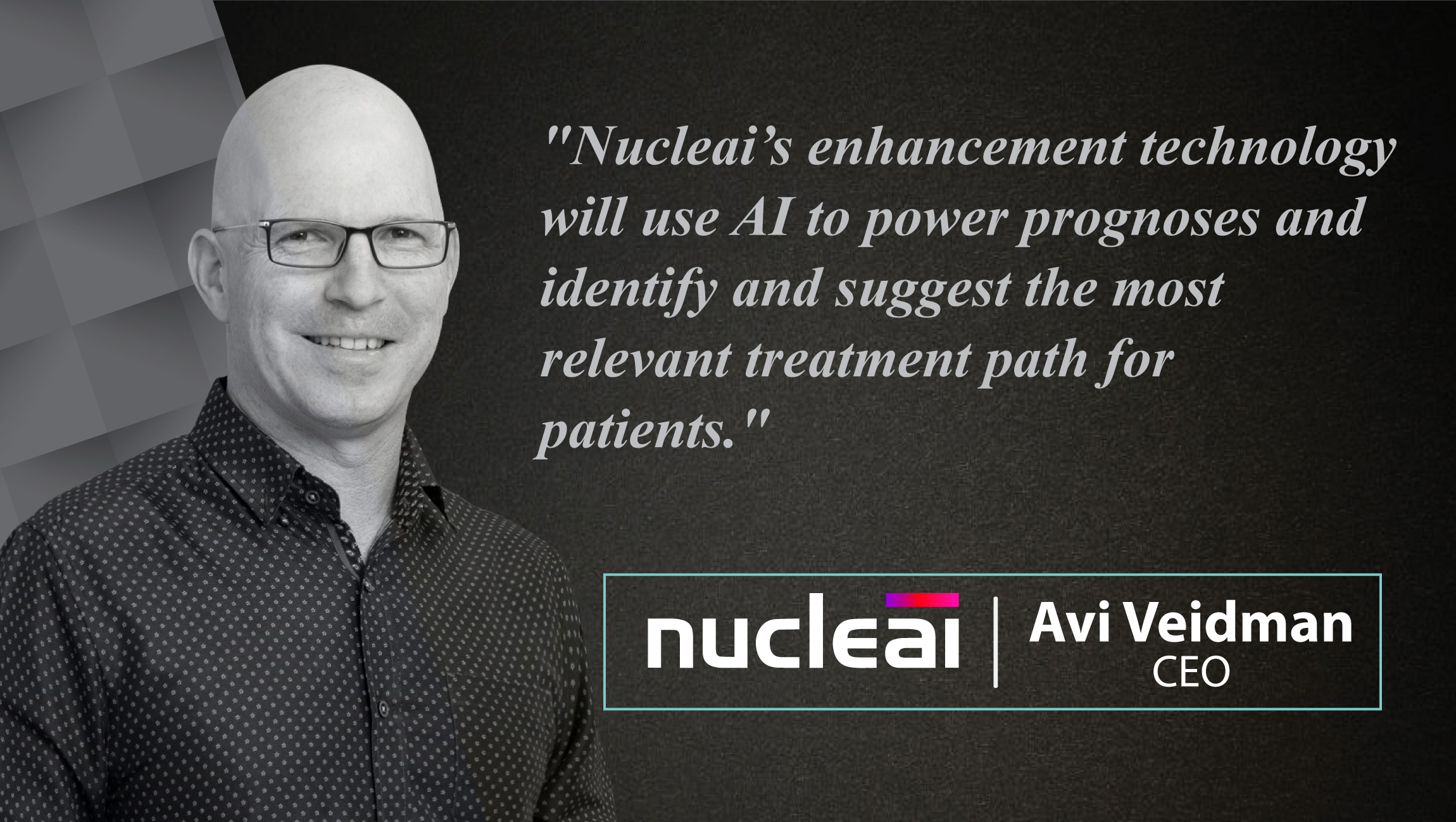 AiThority Interview with Interview with Avi Veidman, CEO at Nucleai