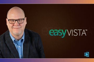 AiThority Interview With John Prestridge, SVP at EasyVista