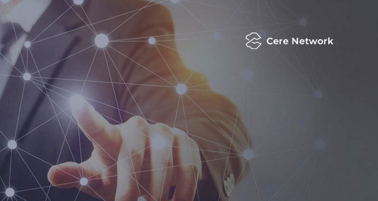 Cere Network Announces Partnership with Matic Network to Spearhead Blockchain and Enterprise Adoption Among Users