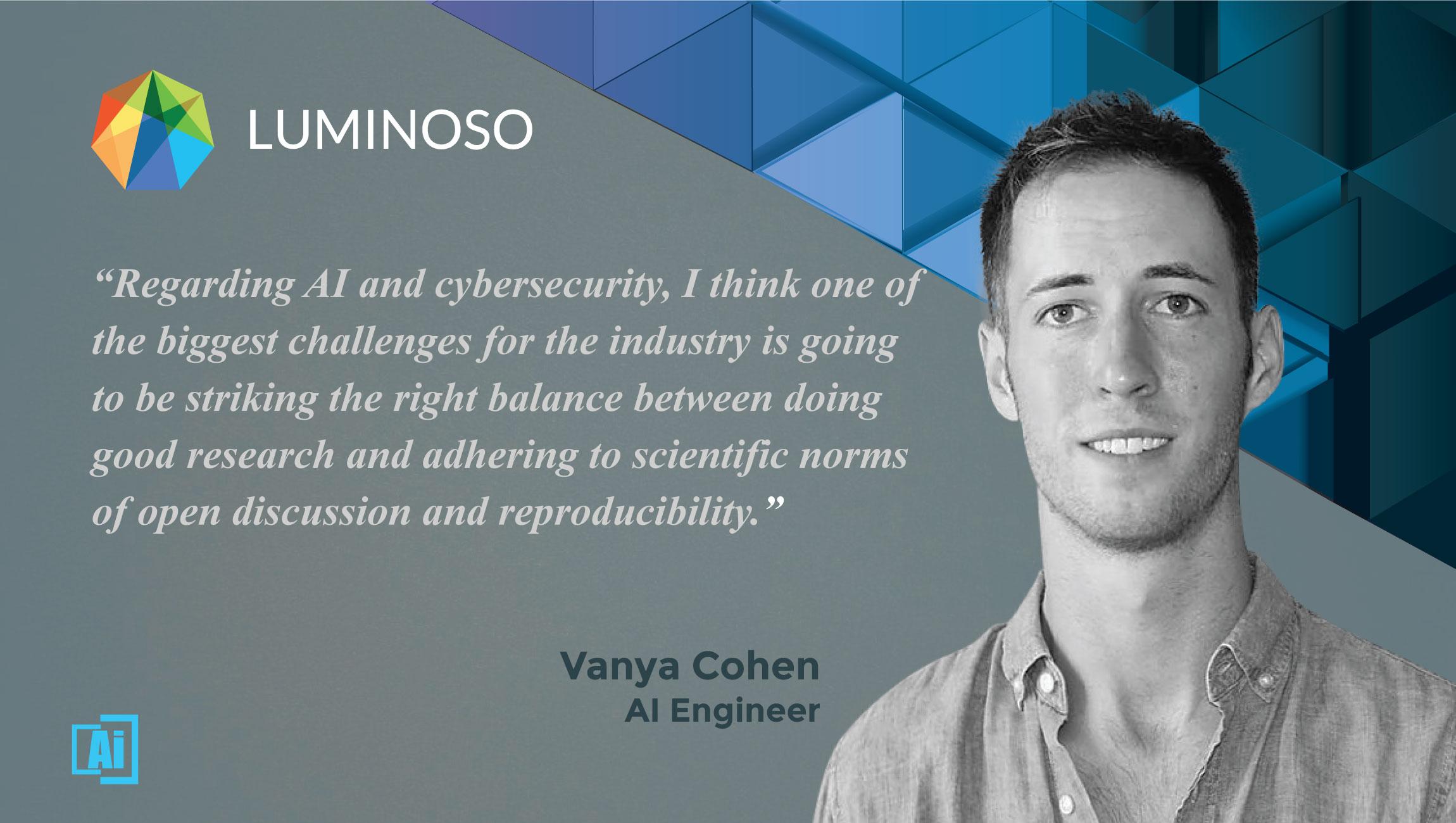 AiThority Interview with Vanya Cohen, Machine Learning Engineer at Luminoso