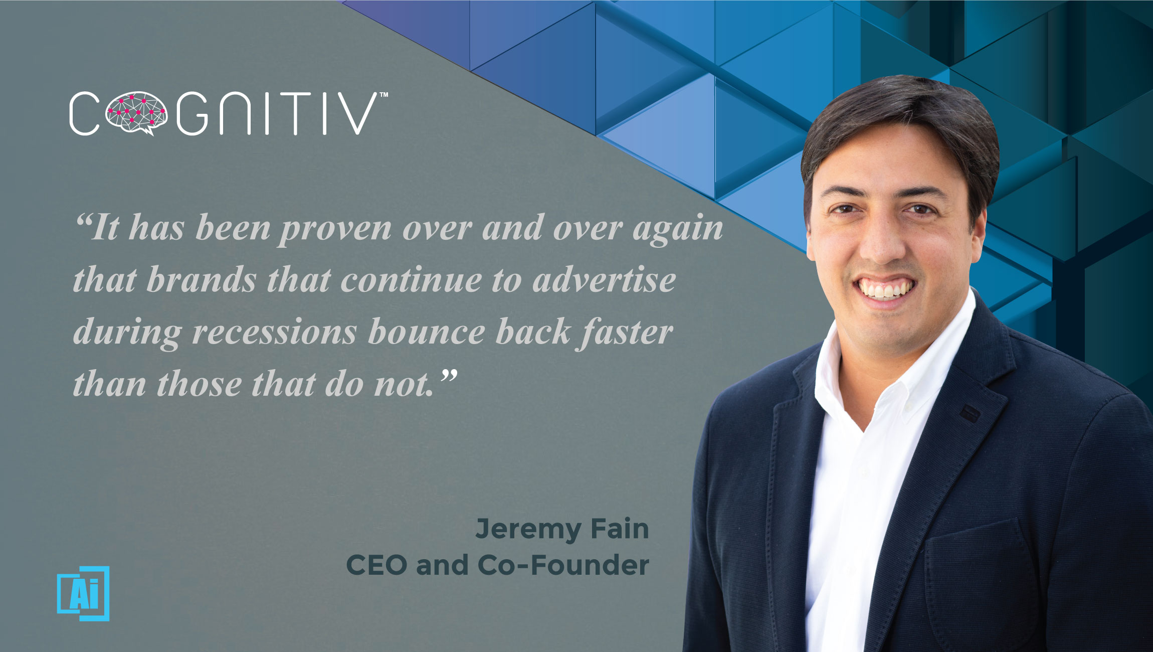 AiThority Interview with Jeremy Fain, CEO and Co-founder at Cognitiv