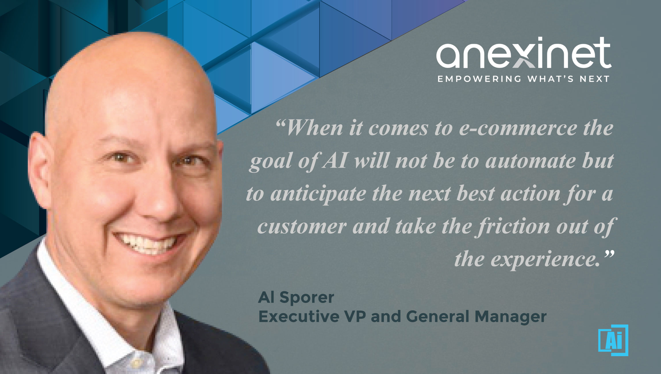 AiThority Interview With Al Sporer, Executive VP and General Manager at Anexinet