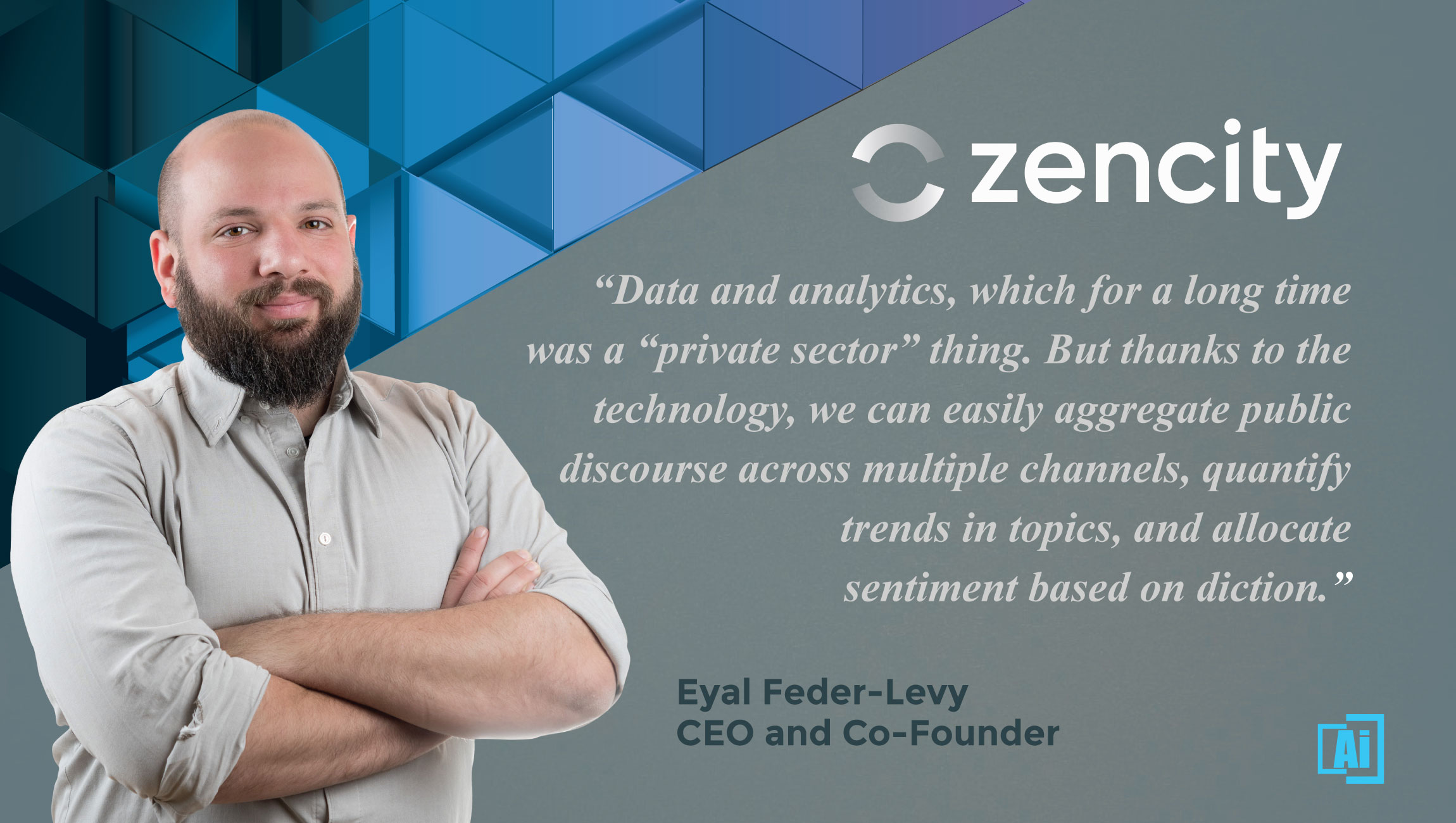 Eyal Feder-Levy, CEO and Co-Founder at Zencity
