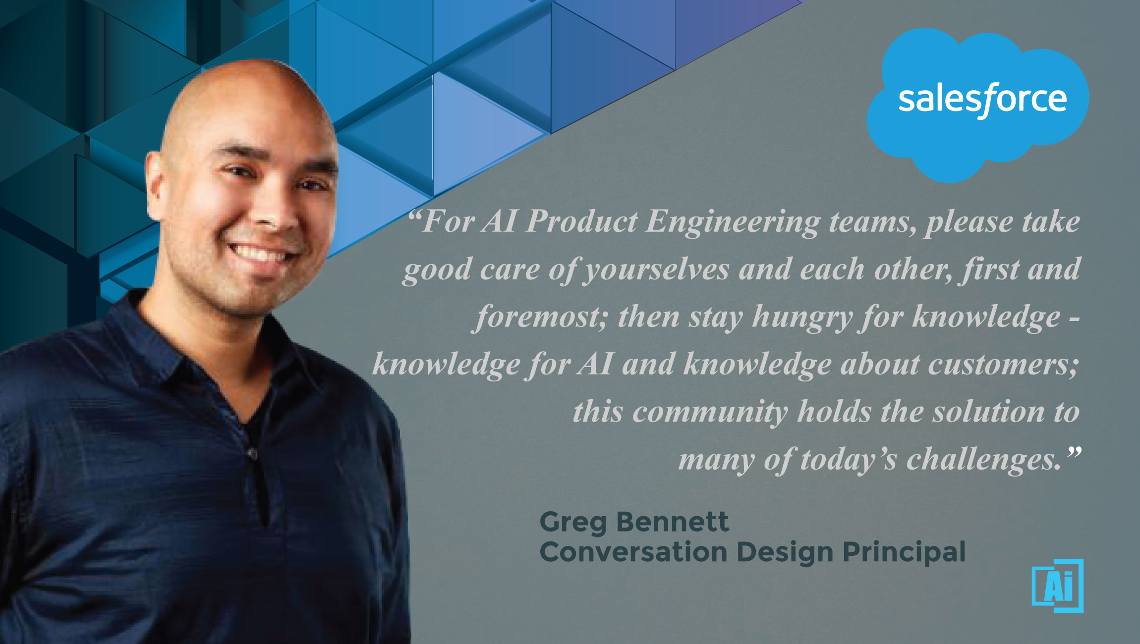 AiThority Interview with Greg Bennett, Conversation Design Lead at Salesforce