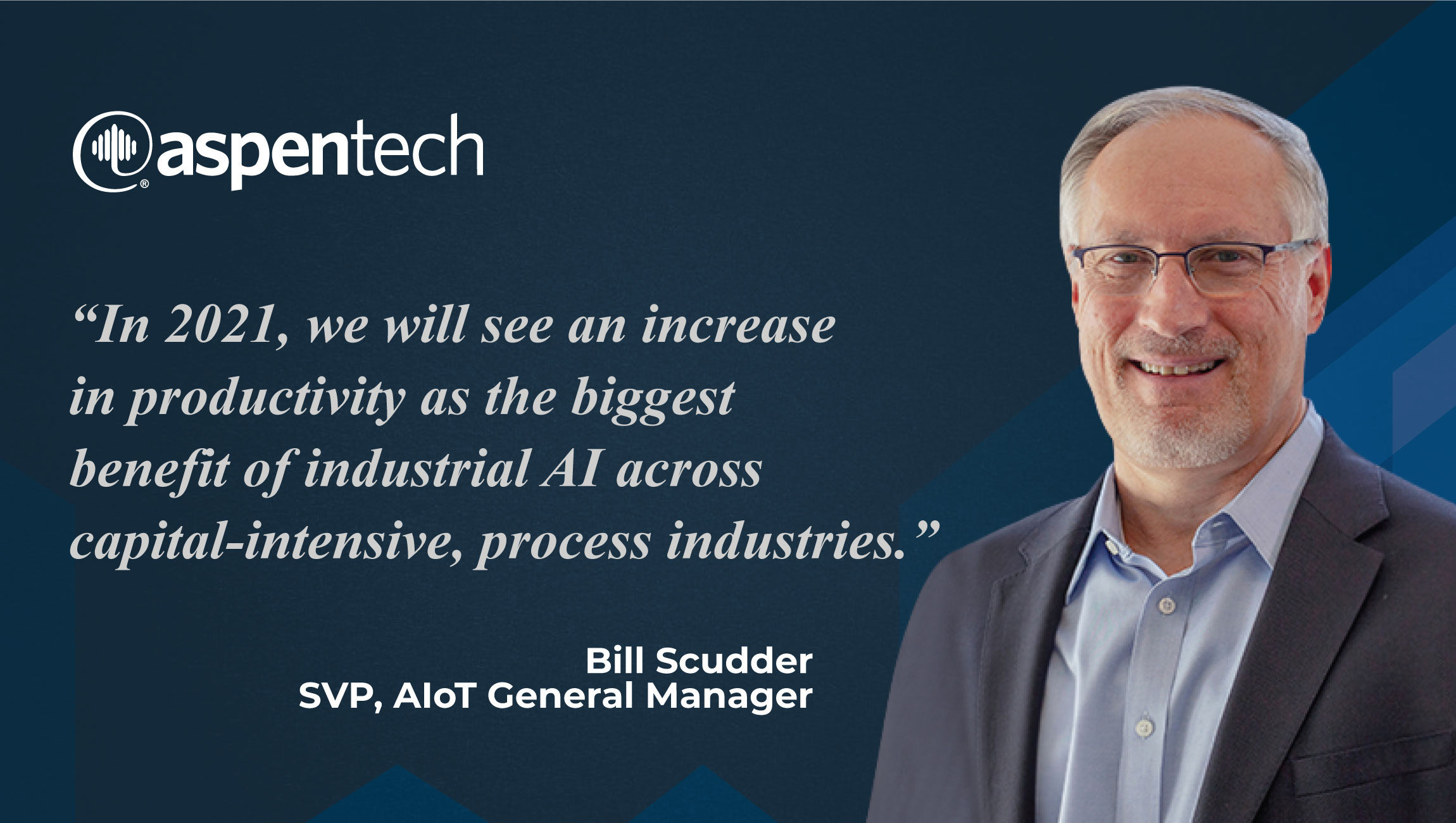 Crystal Gaze: AiThority Predictions from Bill Scudder, GM of AIoT Solutions, Aspen Technology