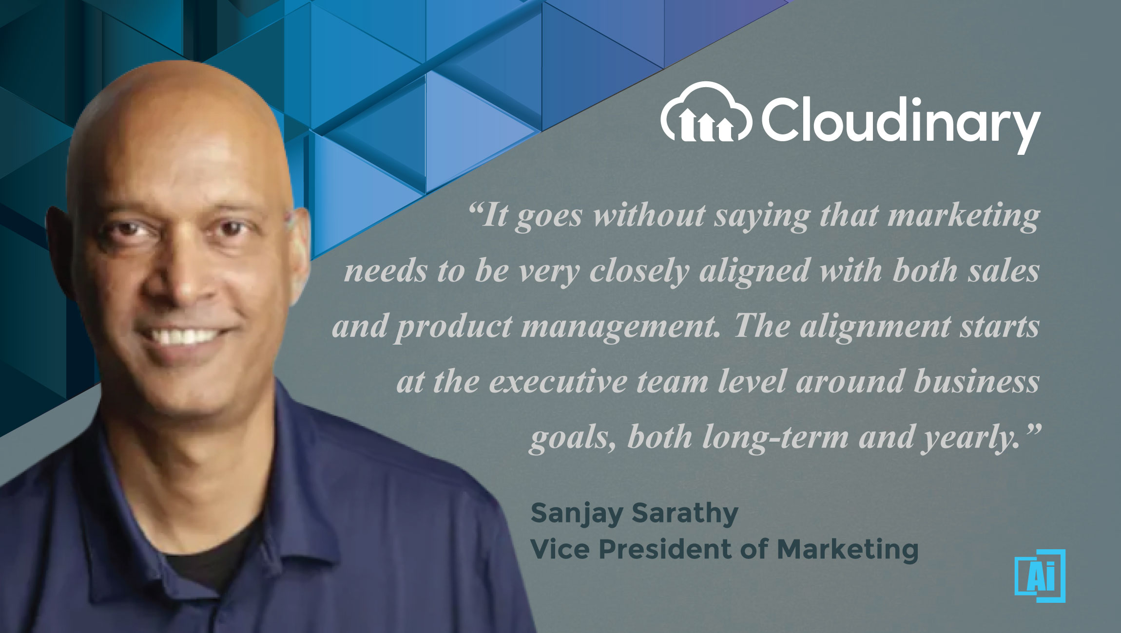 AiThority Interview With Sanjay Sarathy, VP of Marketing at Cloudinary