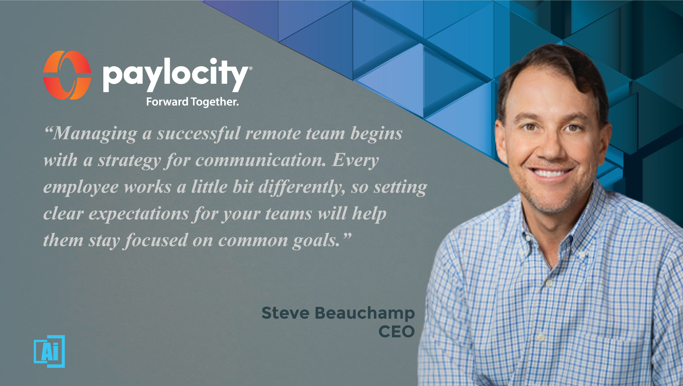AiThority Interview with Steve Beauchamp, CEO at Paylocity