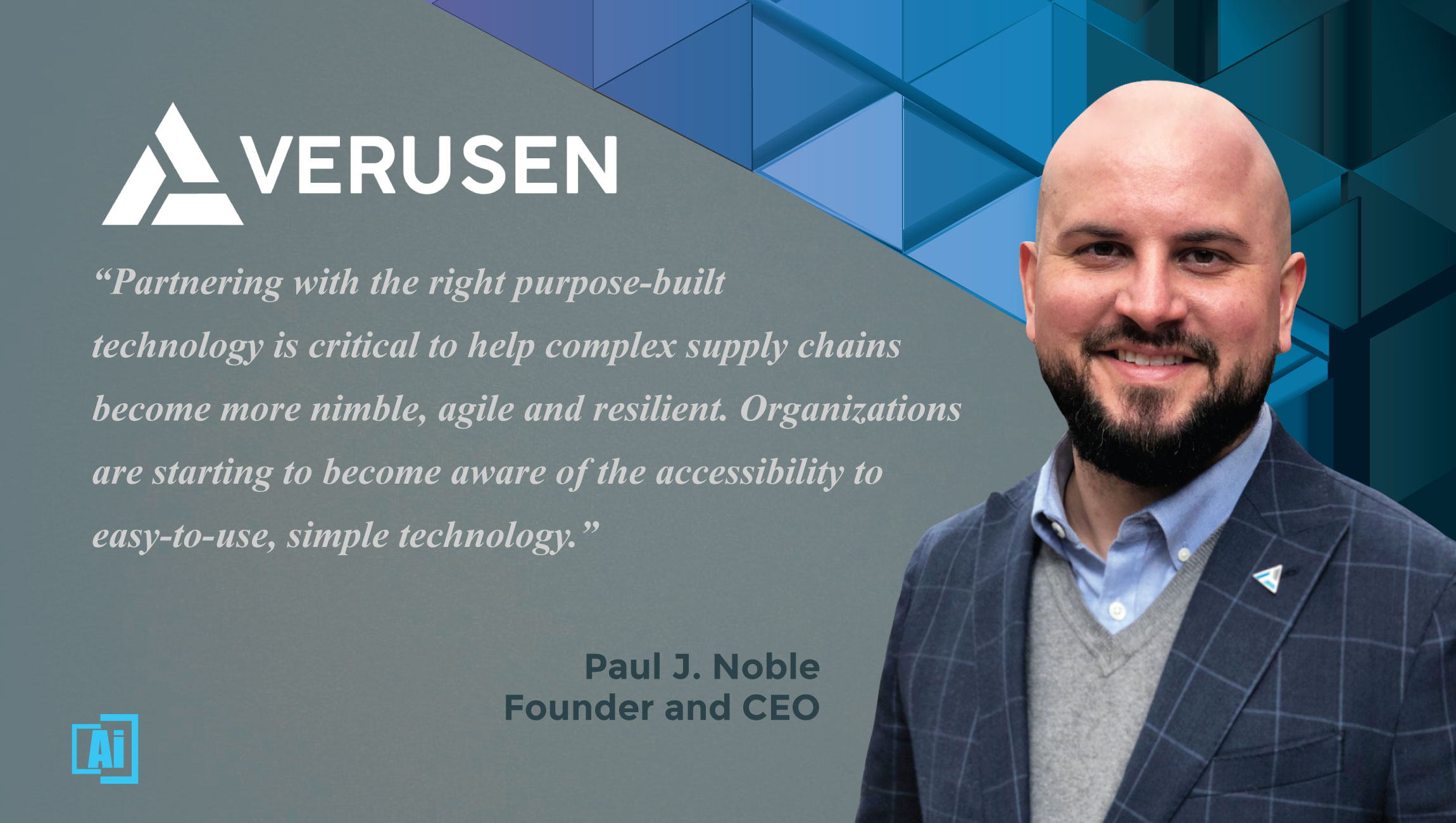 AiThority Interview Paul J. Noble, Founder and CEO at Verusen