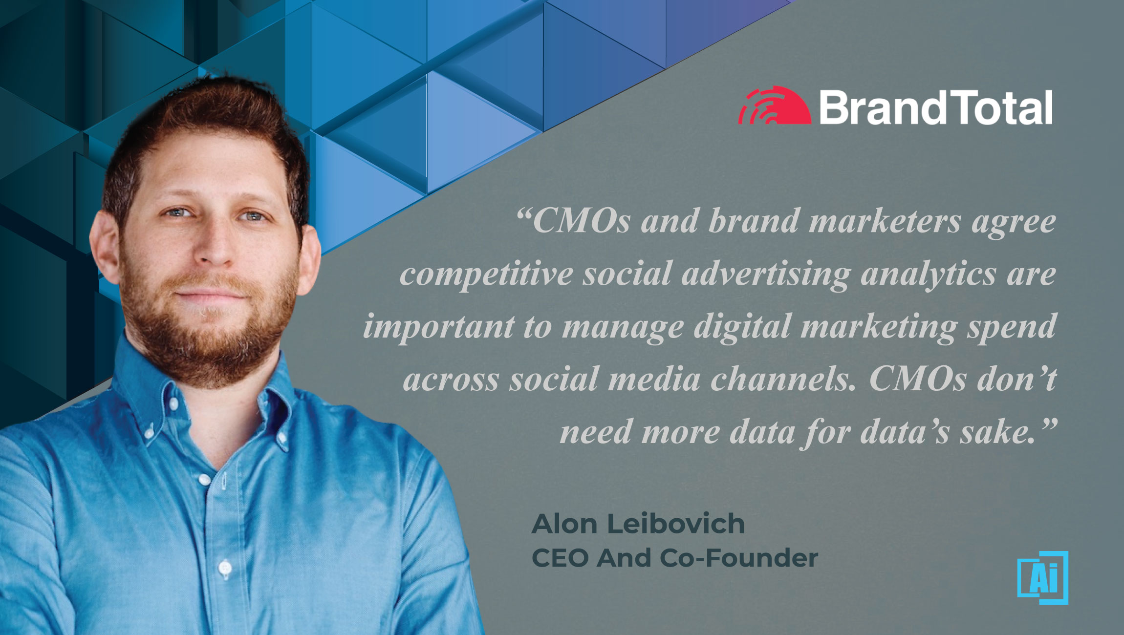 AiThority Interview with Alon Leibovich, Co-Founder and CEO at BrandTotal