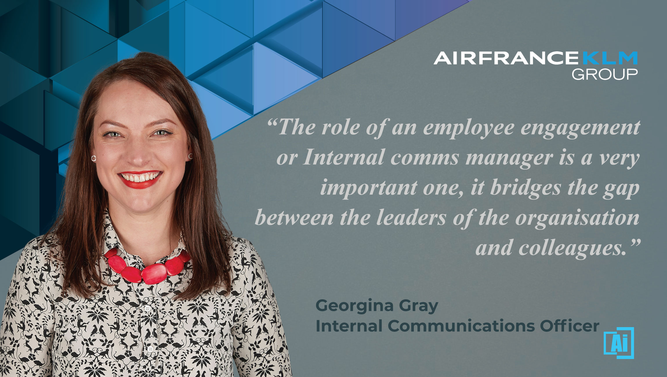 AiThority Interview with Georgina Gray, Internal Communications Officer at Air France KLM