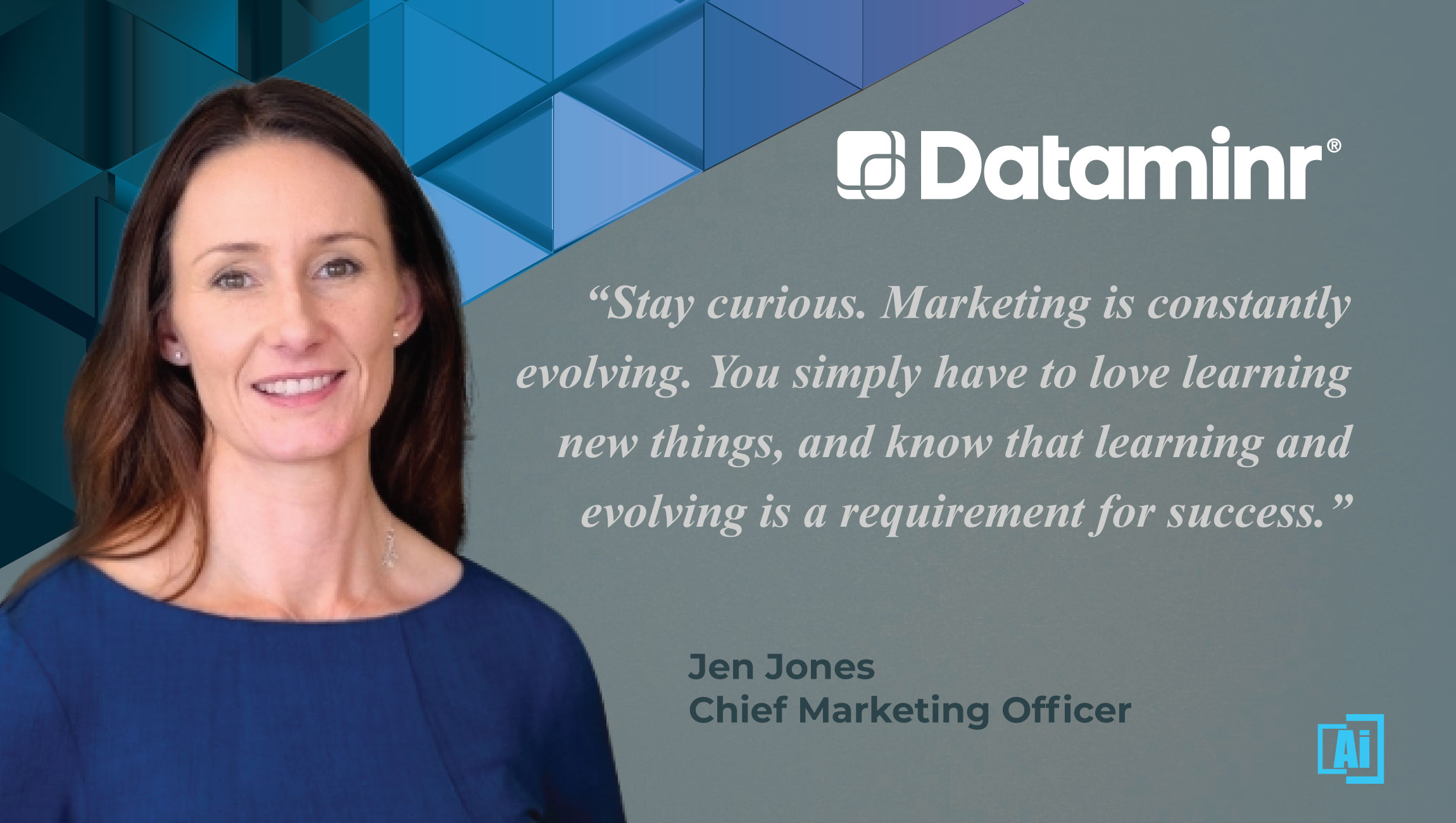 AiThority Interview with Jen Jones, Chief Marketing Officer at Dataminr