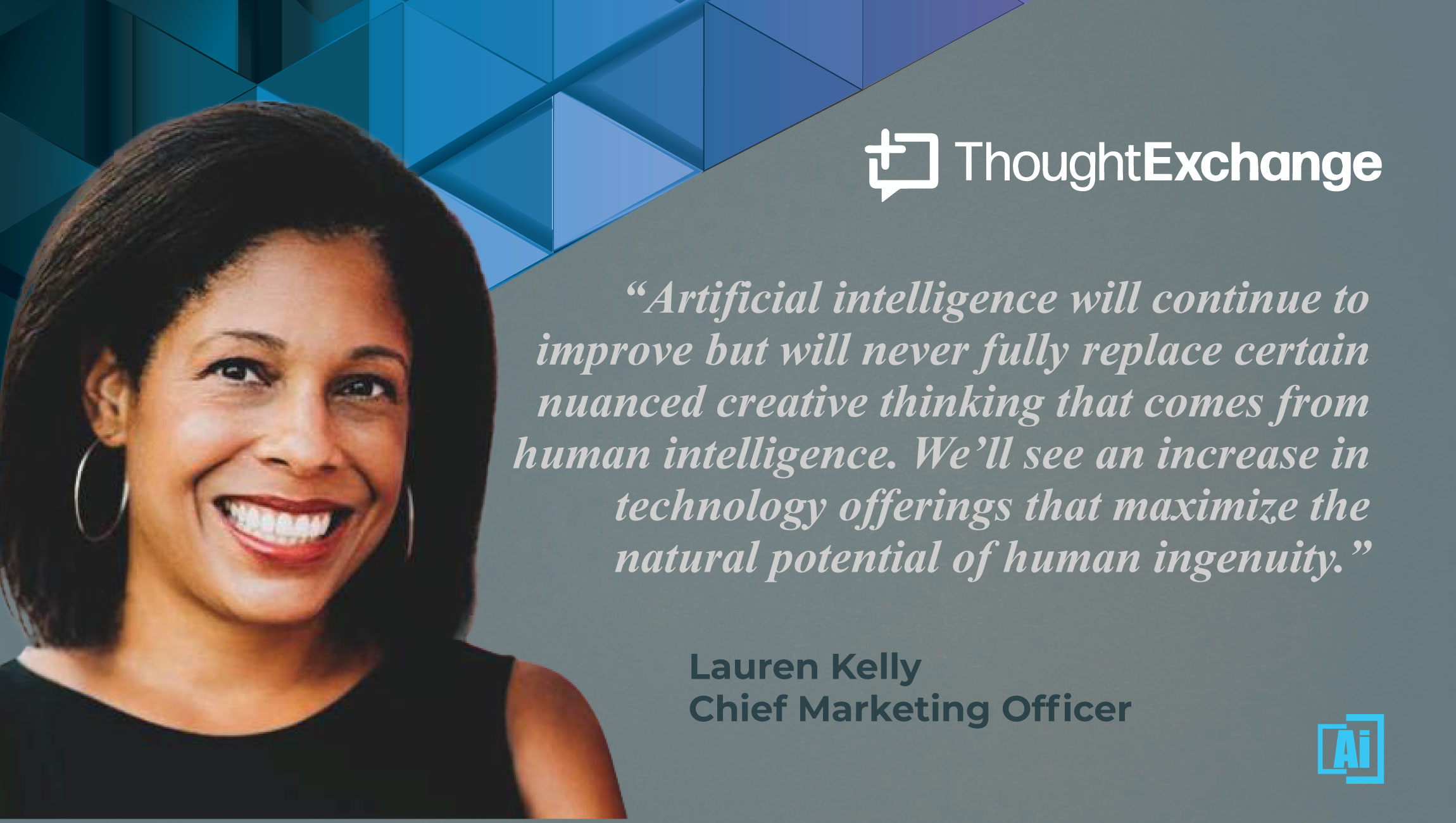 AiThority Interview with Lauren Kelly, CMO at ThoughtExchange