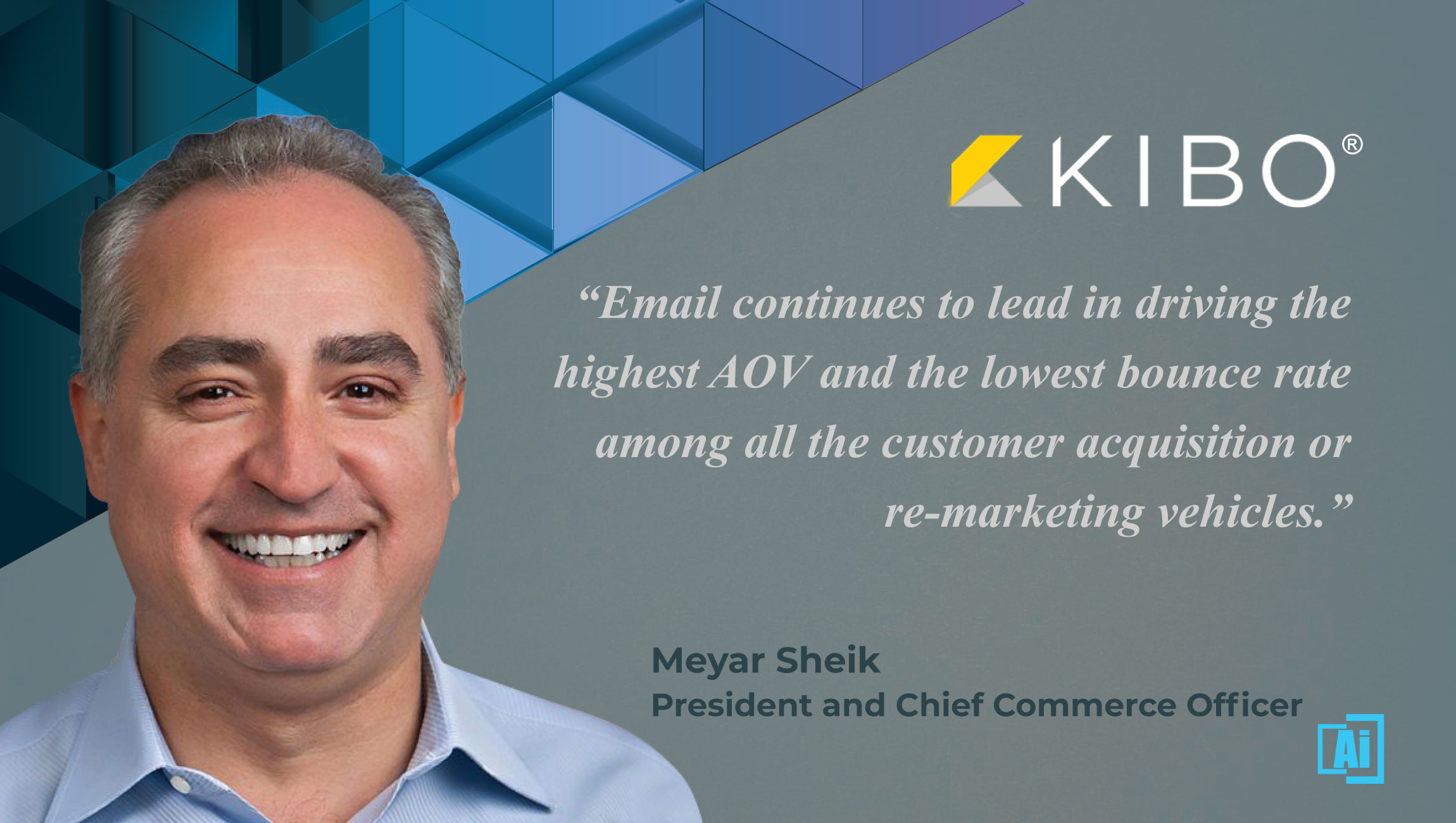 AiThority Interview with Meyar Sheik, President and Chief Commerce Officer at Kibo