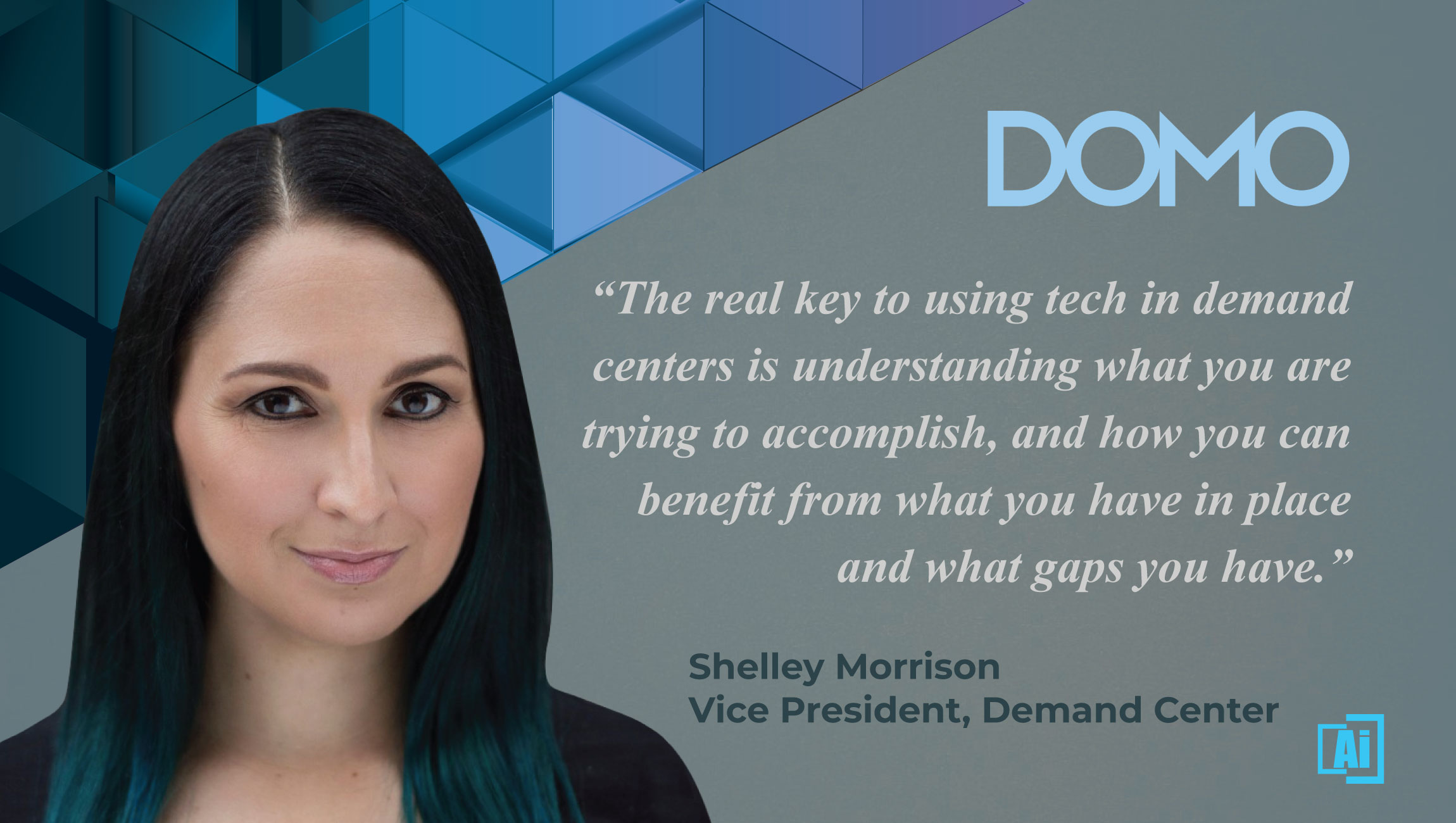 AiThority Interview with Shelley Morrison, VP, Demand Center at Domo