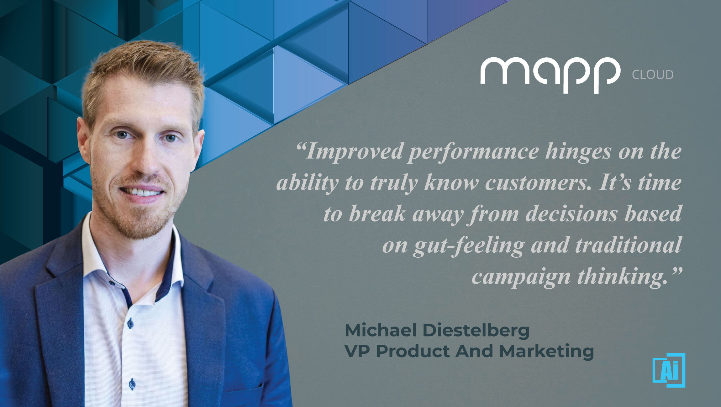AiThority Interview with Michael Diestelberg, VP Product & Marketing at Mapp